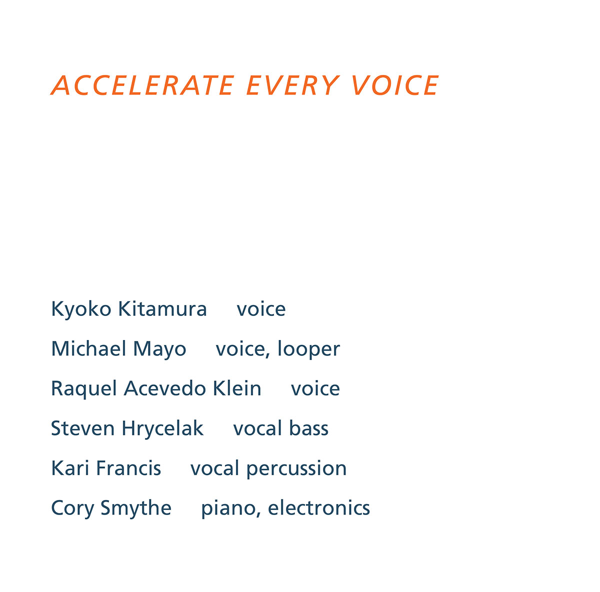 ACCELERATE EVERY VOICE